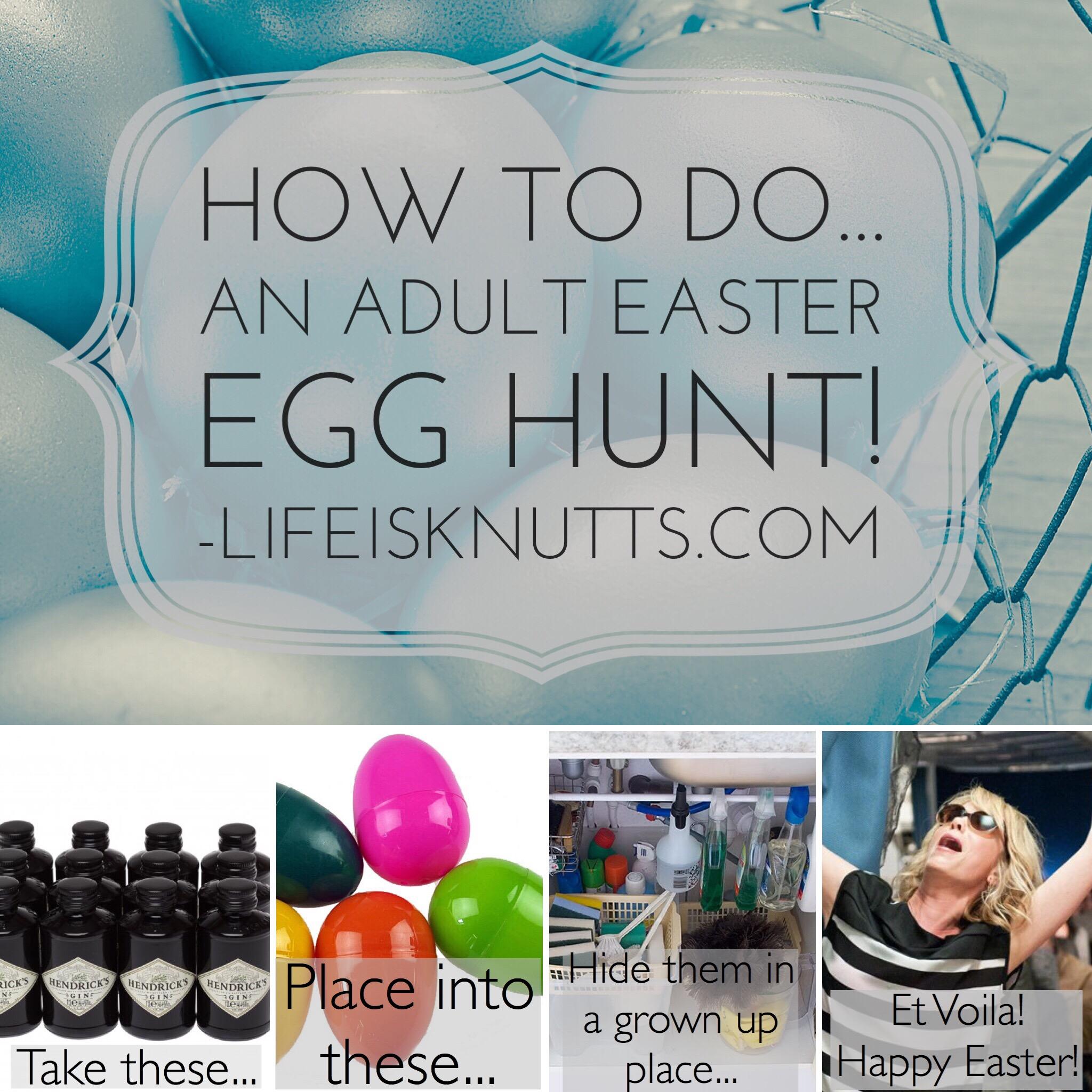 Easter Craft Idea Adult Easter Egg Hunt Life Is Knutts